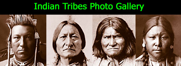 Indian Tribes Photo Gallery